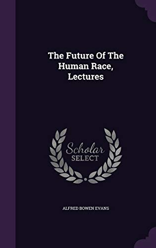 The Future of the Human Race, Lectures