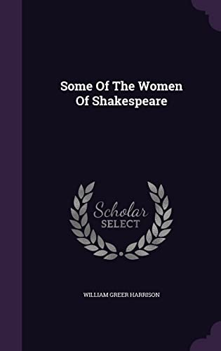 Some of the Women of Shakespeare