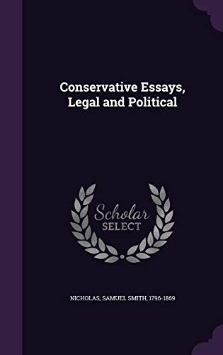 Conservative Essays Legal and Political