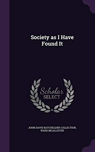 Society as I Have Found It
