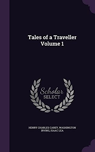 Tales of a Traveller Volume 1