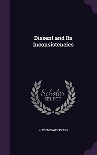 Dissent and Its Inconsistencies