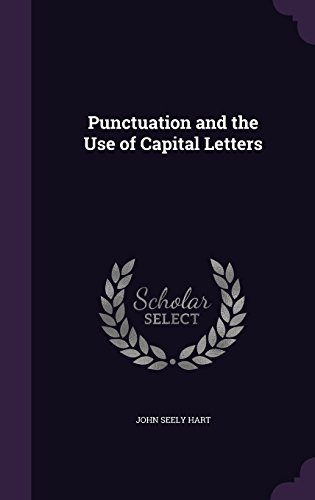 Punctuation and the Use of Capital Letters