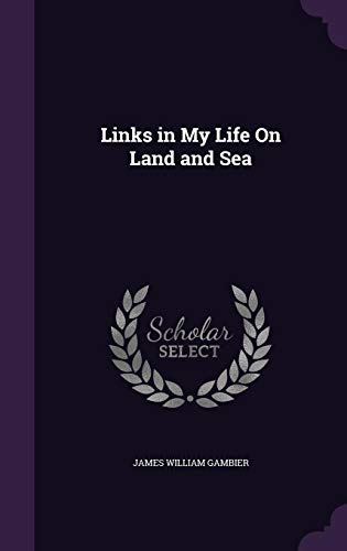 Links in My Life on Land and Sea