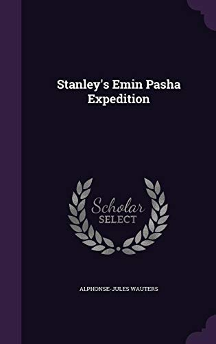 Stanley's Emin Pasha Expedition