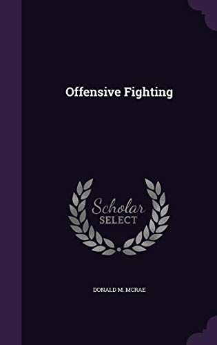 Offensive Fighting