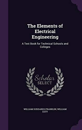 The Elements of Electrical Engineering