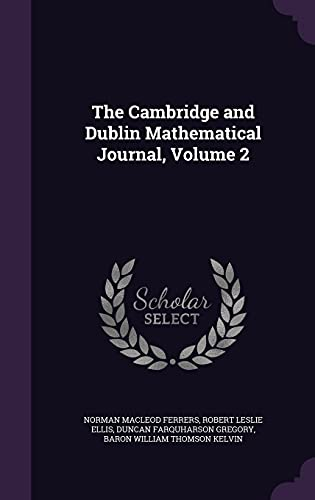 The Cambridge and Dublin Mathematical Journal, Volume 2