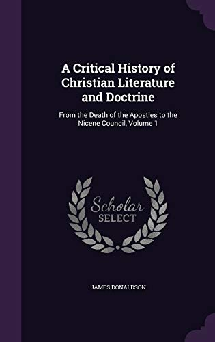 A Critical History of Christian Literature and Doctrine