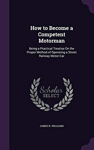 How to Become a Competent Motorman