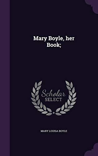 Mary Boyle, Her Book;
