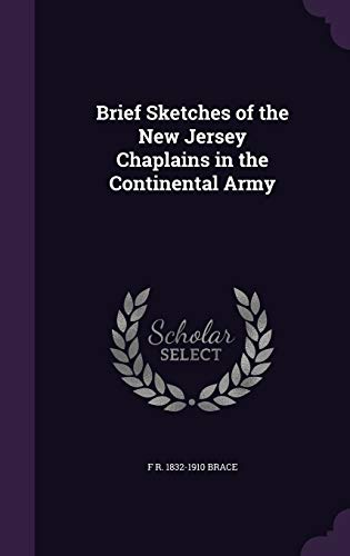 Brief Sketches of the New Jersey Chaplains in the Continental Army