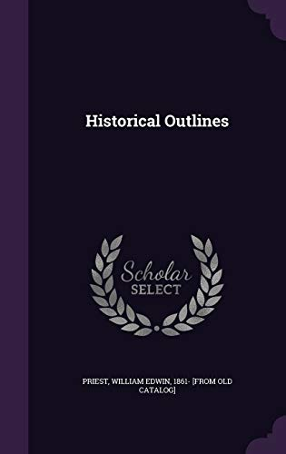 Historical Outlines
