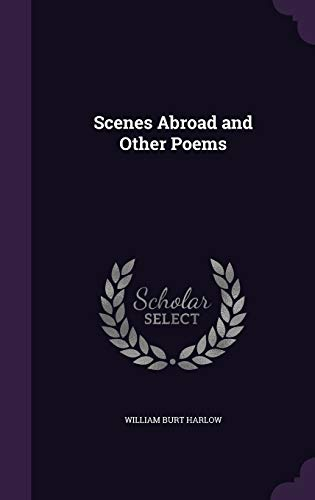 Scenes Abroad and Other Poems