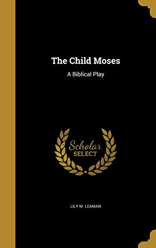 The Child Moses