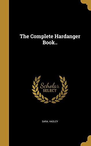 The Complete Hardanger Book..