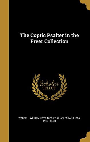 The Coptic Psalter in the Freer Collection