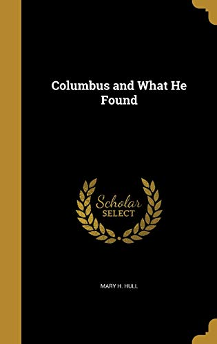 Columbus and What He Found