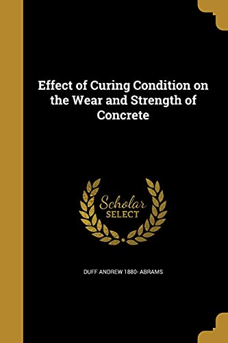 Effect of Curing Condition on the Wear and Strength of Concrete