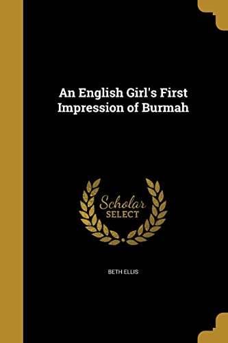 An English Girl's First Impression of Burmah