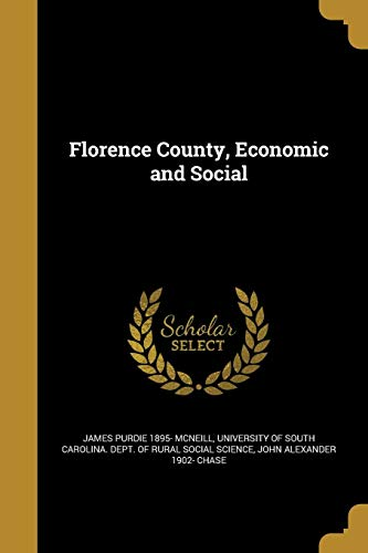Florence County, Economic and Social