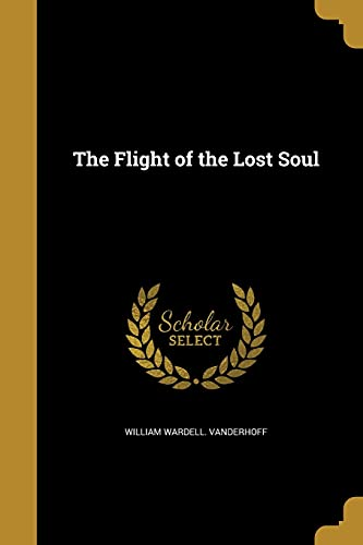 The Flight of the Lost Soul
