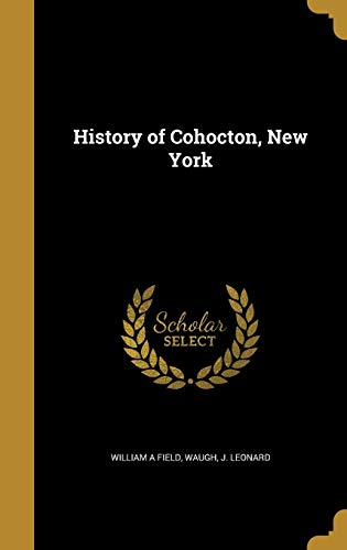 History of Cohocton, New York