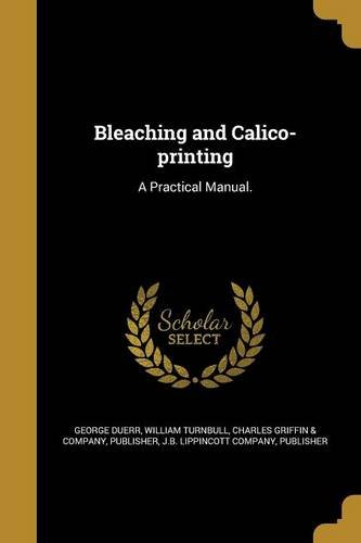 Bleaching and Calico-Printing