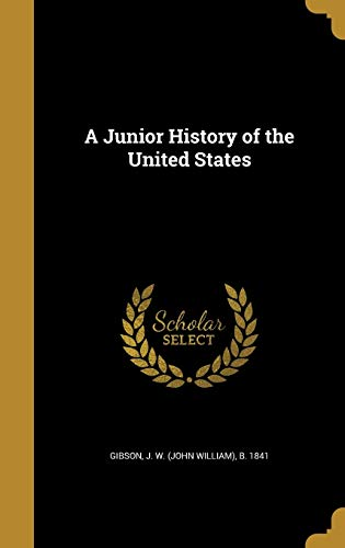 A Junior History of the United States