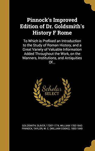 Pinnock's Improved Edition of Dr. Goldsmith's History F Rome