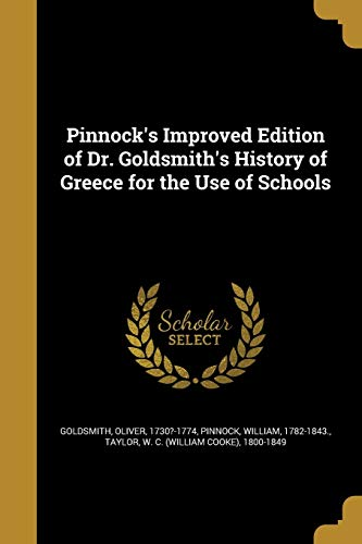 Pinnock's Improved Edition of Dr. Goldsmith's History of Greece for the Use of Schools