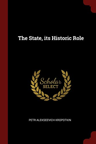 The State, Its Historic Role