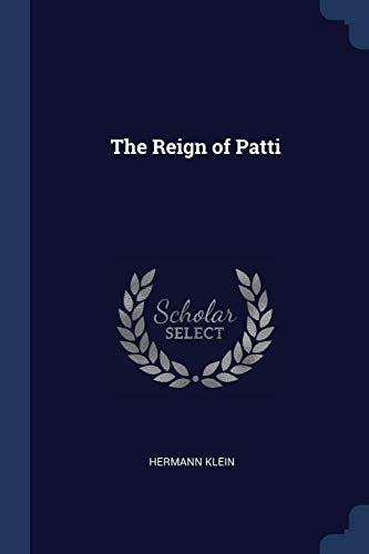 The Reign of Patti