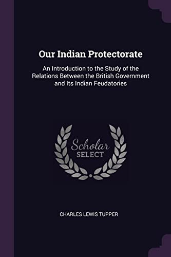 Our Indian Protectorate