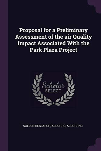 Proposal for a Preliminary Assessment of the Air Quality Impact Associated with the Park Plaza Project