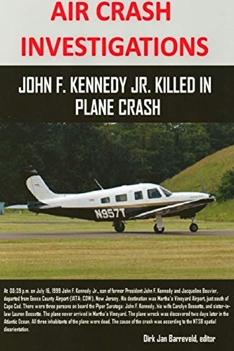 AIR CRASH INVESTIGATIONS - John F. Kennedy Jr. killed in plane crash