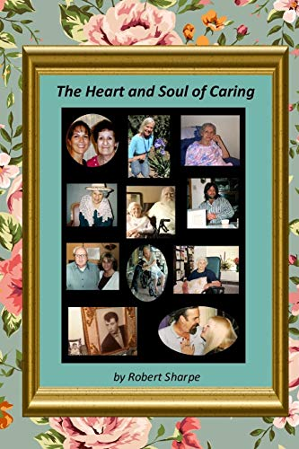 The Heart & Soul of Caring