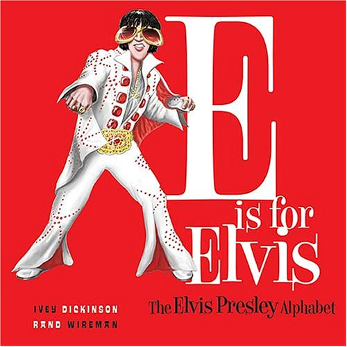 E Is for Elvis