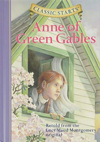 Classic Starts (R): Anne of Green Gables