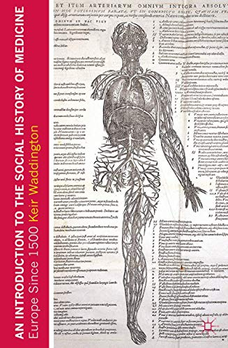 An Introduction to the Social History of Medicine