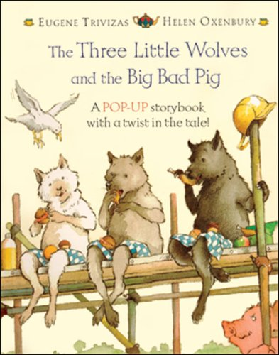 The Three Little Wolves and the Big Bad Pig: Pop-up