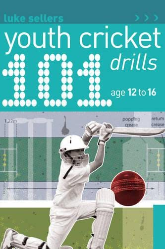 101 Youth Cricket Drills Age 12-16