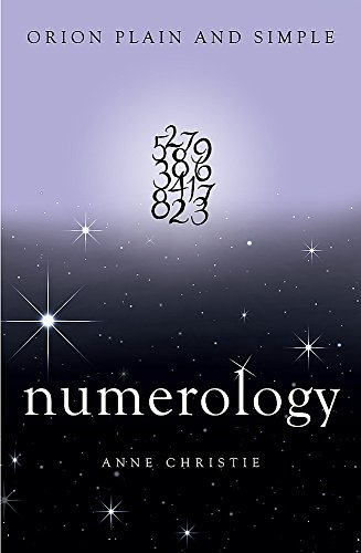 Numerology, Orion Plain and Simple