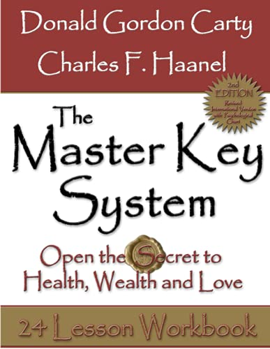 The Master Key System: Open the Secret to Health, Wealth and Love