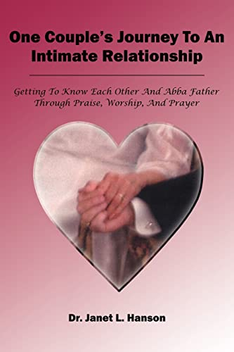 One Couple's Journey to an Intimate Relationship