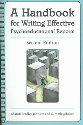 Handbook for Writing Effective Psychoeducational Reports