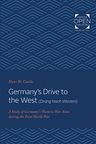 Germany's Drive to the West (Drang Nach Westen)