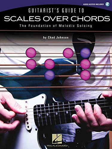 Guitarist'S Guide to Scales Over Chords