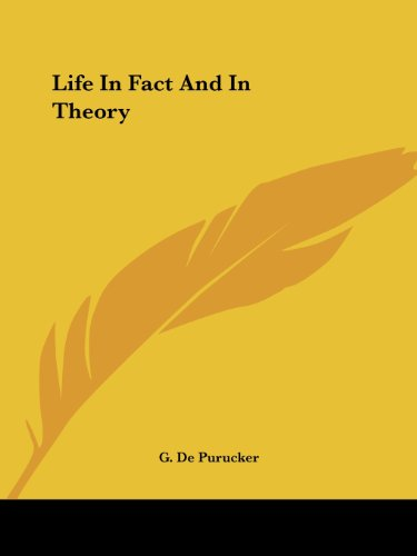 Life in Fact and in Theory