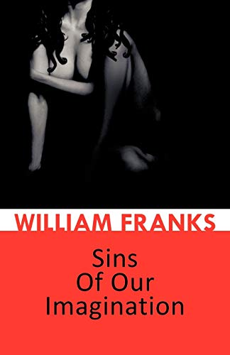 Sins Of Our Imagination